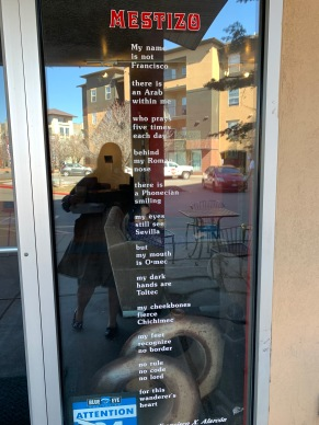 "The poem ""Mestizo"" by Francisco X. Alarcon welcomes customers inside."